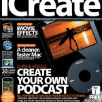 iCreate magazine, 45, Create your own podcast,